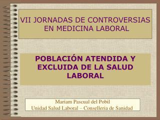 POBLACIÓN ATENDIDA Y EXCLUIDA DE LA SALUD LABORAL
