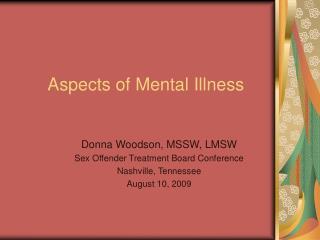 Aspects of Mental Illness