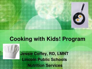 Cooking with Kids! Program