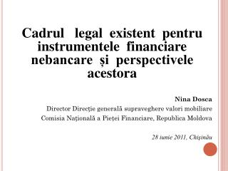 Cadrul   legal  existent  pentru instrumentele  financiare  nebancare  și  perspectivele acestora