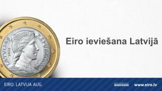Eiro ievie�ana Latvij?