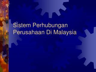 Sistem Perhubungan Perusahaan Di Malaysia