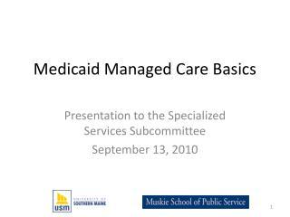 Medicaid Managed Care Basics