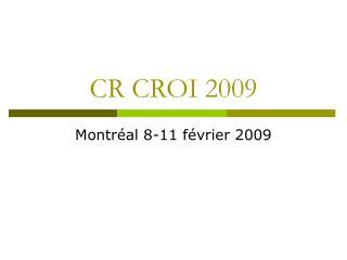 CR CROI 2009