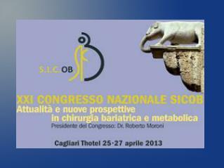 XXI CONGRESSO NAZIONALE SICOB  Cagliari 2013