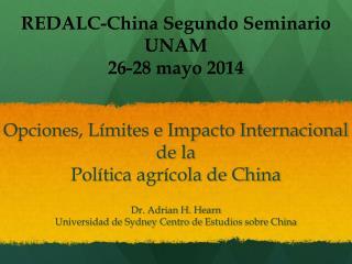 Opciones , Límites e Impacto Internacional de la  Política agrícola de China