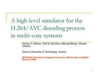 A high-level simulator for the H.264/AVC decoding process in multi-core systems