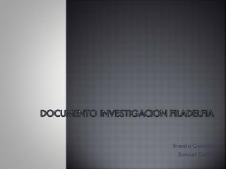 DOCUMENTO INVESTIGACION FILADELFIA