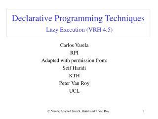 Declarative Programming Techniques Lazy Execution (VRH 4.5)