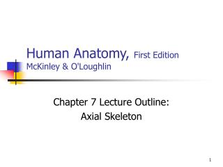 Human Anatomy, First Edition McKinley  OLoughlin