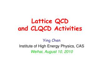 Lattice QCD  and CLQCD Activities