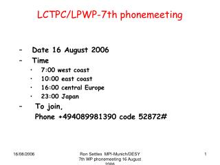 LCTPC/LPWP-7th phonemeeting