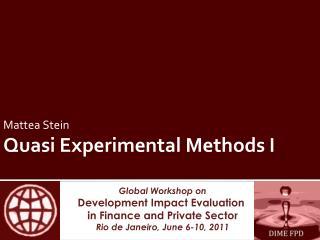 Mattea  Stein Quasi Experimental Methods I