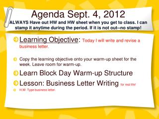 Learning Objective :  Today I will write and revise a business letter.