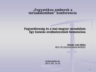 """""""Fogyatékos emberek a társadalomban"""" konferencia Fogyatékosság és a mai magyar társadalom"""