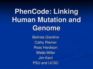 PhenCode: Linking Human Mutation and Genome
