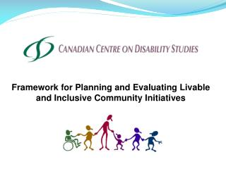 Framework for Planning and Evaluating Livable and Inclusive Community Initiatives
