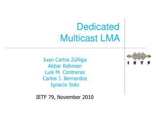 Dedicated  Multicast LMA