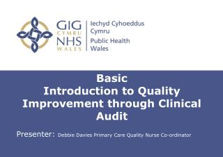 Basic  Introduction to Quality Improvement through Clinical Audit