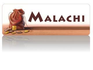 �Money Management According to  Malachi.�  Part  1  (Malachi 1:6�14)