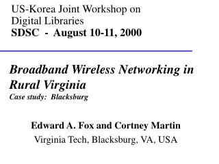US-Korea Joint Workshop on Digital Libraries SDSC  -  August 10-11, 2000