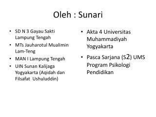 Oleh :  Sunari