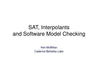 SAT, Interpolants and Software Model Checking