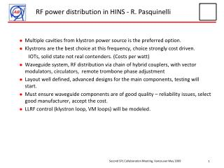 RF power distribution in HINS - R. Pasquinelli