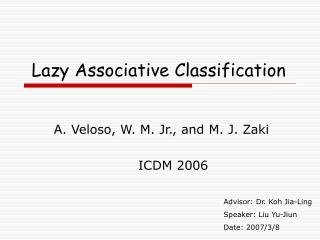 Lazy Associative Classification