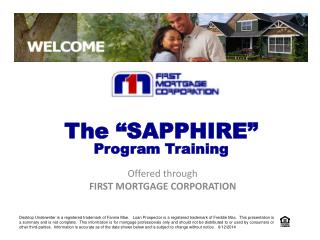Offered through  FIRST MORTGAGE CORPORATION