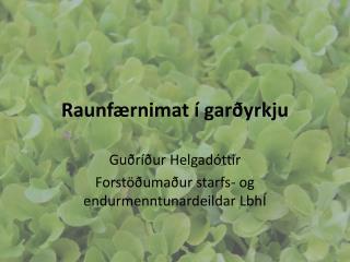 Raunfærnimat í garðyrkju
