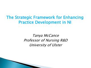 The Strategic Framework for Enhancing Practice Development in NI