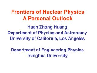Frontiers of Nuclear Physics   A Personal Outlook