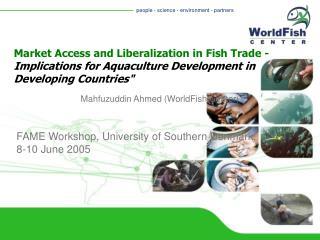 Mahfuzuddin Ahmed (WorldFish Center)