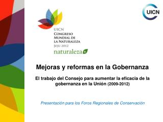 Mejoras y reformas en la Gobernanza