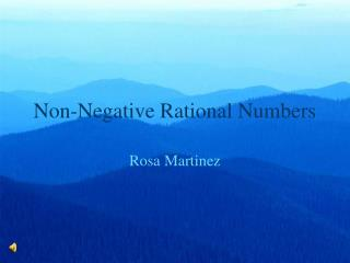 Non-Negative Rational Numbers