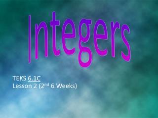 TEKS  6.1C Lesson 2 (2 nd  6 Weeks)