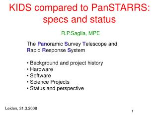 KIDS compared to PanSTARRS: specs and status