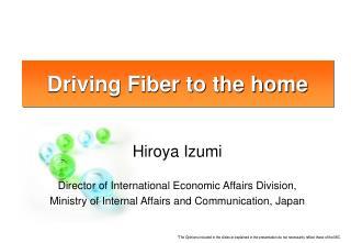 Hiroya Izumi Director of International Economic Affairs Division,