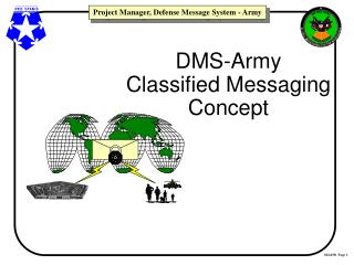 DMS-Army Classified Messaging Concept