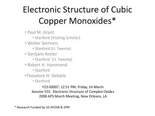 Electronic Structure of Cubic Copper Monoxides*