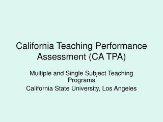California Teaching Performance Assessment CA TPA