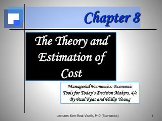 The Theory and  Estimation of Cost