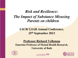 Risk and Resilience: The Impact of Substance Misusing Parents on children
