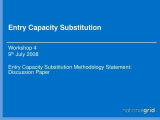 Entry Capacity Substitution