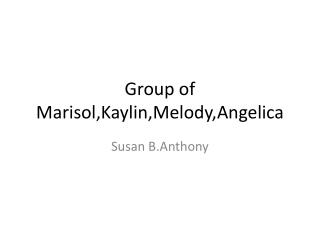 Group of Marisol,Kaylin,Melody,Angelica