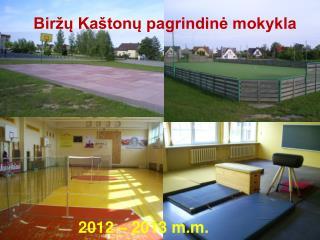 Biržų Kaštonų pagrindinė mokykla