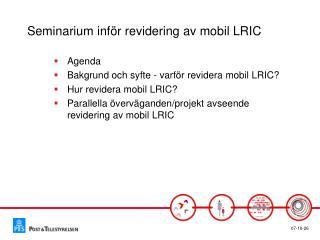 Seminarium inför revidering av mobil LRIC