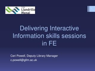 Delivering Interactive Information skills sessions in FE