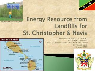 Energy Resource from Landfills for   St. Christopher & Nevis